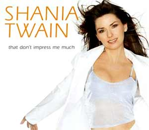 Shania Twain - That Don't Impress Me Much - single cover
