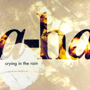 a-ha - Crying In The Rain - single cover