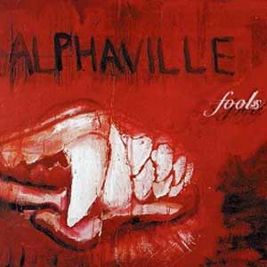 Alphaville - Fools - single cover