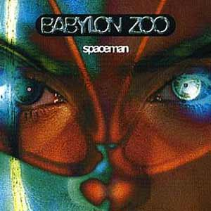Babylon Zoo - Spaceman - single cover