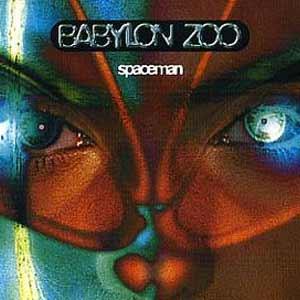 Babylon Zoo - Spaceman - single cover