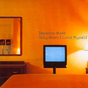 Depeche Mode - Only When I Lose Myself - single cover