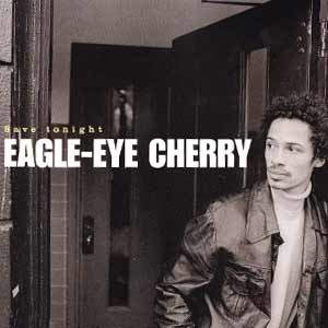 Eagle-Eye Cherry - Save Tonight - single cover