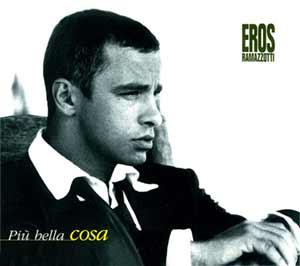 Eros Ramazzotti - Più Bella Cosa - single cover