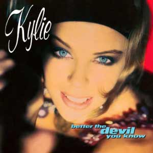 Kylie Minogue - Better The Devil You Know - single cover