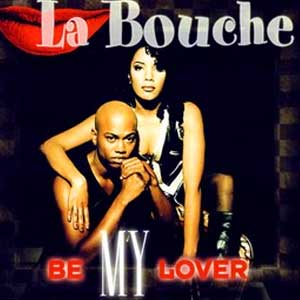 La Bouche - Be My Lover - single cover