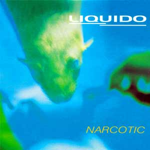 Liquido - Narcotic - single cover