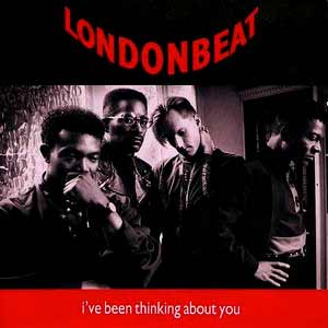 Londonbeat - I've Been Thinking About You - Single Cover