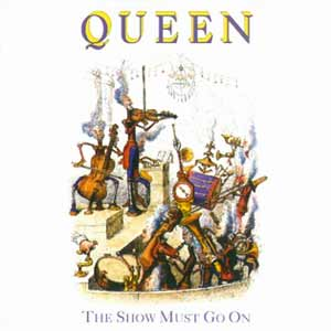 Queen - The Show Must Go On - single cover