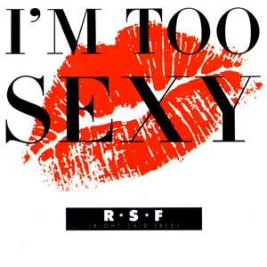 Right Said Fred - I'm Too Sexy - single cover
