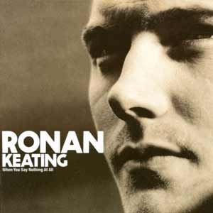 Ronan Keating - When You Say Nothing At All - single cover