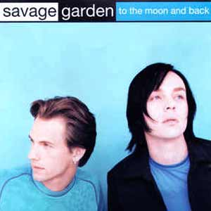 Savage Garden - To The Moon And Back - single cover