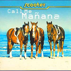 Scooter - Call Me Mañana - Single Cover