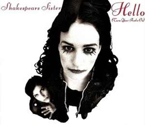 Shakespear's Sister - Hello (Turn Your Radio On) - Official Music Video