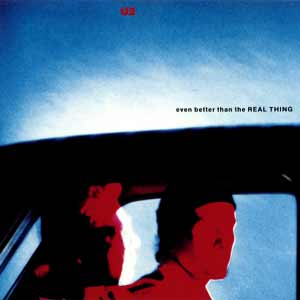 U2 - Even Better Than The Real Thing - single cover
