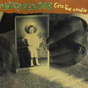 Ugly Kid Joe - Cats In The Cradle - single cover
