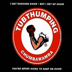Chumbawamba - Tubthumping (I Get Knocked Down) - single cover
