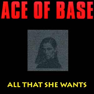 Ace of Base - All That She Wants - single cover
