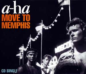 a-ha - Move To Memphis - single cover