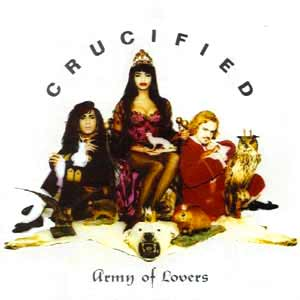 Army Of Lovers - Crucified - single cover