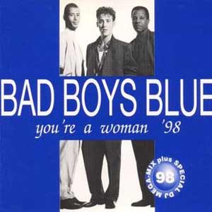 bad boys blue you're a woman 98 single cover