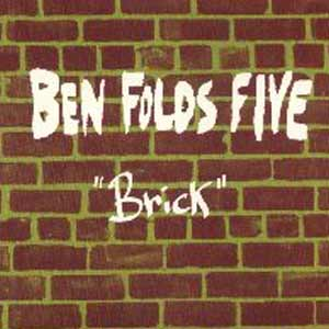 Ben Folds Five - Brick - single cover