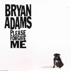 Bryan Adams - Please Forgive Me - single cover