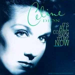 Céline Dion - It's All Coming Back To Me Now - single cover