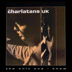 The Charlatans - The Only One I Know - single cover