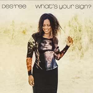 Des'ree - What's Your Sign? - single cover