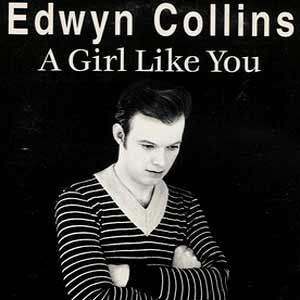 Edwyn Collins - A Girl Like You - single cover