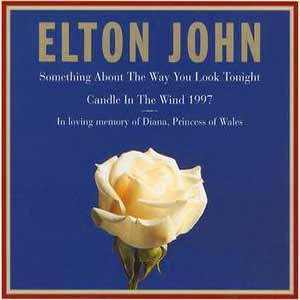 Elton John - Something About The Way You Look Tonight - single cover