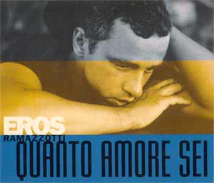 Eros Ramazzotti - Quanto Amore Sei - Single Cover