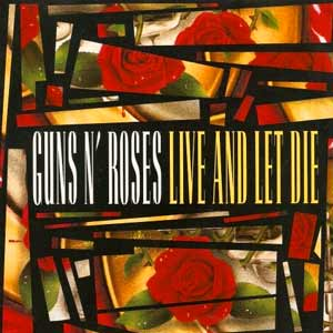 Guns N' Roses - Live And Let Die - single cover