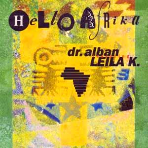 Dr Alban feat. Leila K - Hello Afrika - single cover