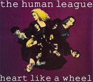 The Human League - Heart Like A Wheel - single cover