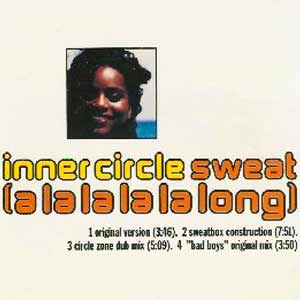 Inner Circle - Sweat (A La La La La Long) - single cover