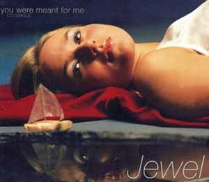 Jewel - You Were Meant For Me - single cover