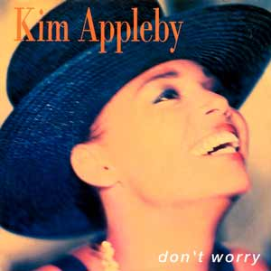 Kim Appleby - Don't Worry - single cover