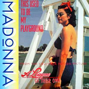 Madonna - This Used To Be My Playground - single cover