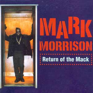 Mark Morrison - Return Of The Mack - single cover