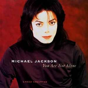 Michael Jackson - You Are Not Alone - single cover