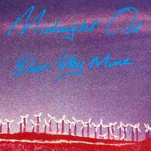 Midnight Oil - Blue Sky Mine - single cover