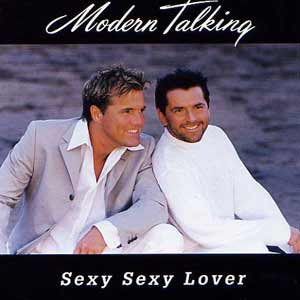 Modern Talking - Sexy Sexy Lover - single cover