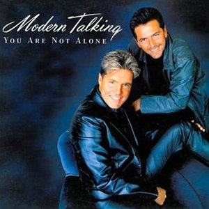 Modern Talking - You Are Not Alone - single cover