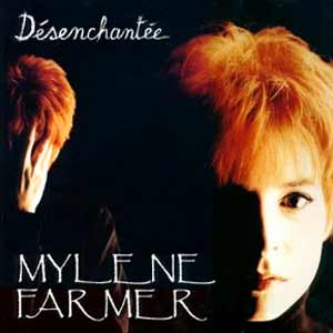 Mylène Farmer - Désenchantée - single cover