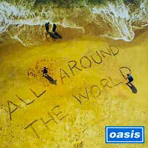 Oasis - All Around The World - single cover