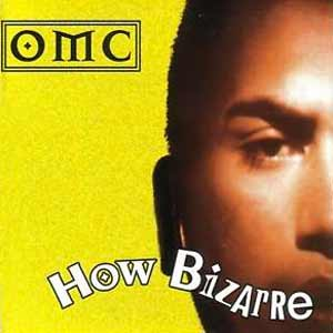 OMC - How Bizarre - single cover