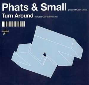 Phats & Small - Turn Around - single cover