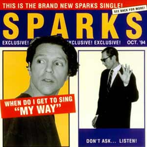 Sparks - When Do I Get To Sing My Way - single cover